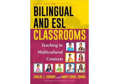 Bilingual and Esl Classrooms : Teaching in Multicultural Contexts (Paperback) (Carlos J. Ovando & Mary - image 1 of 1