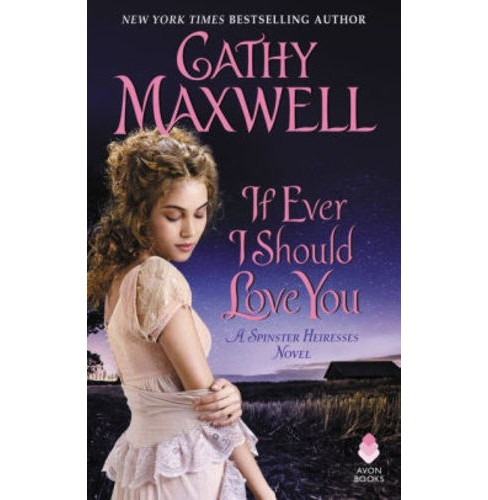 If Ever I Should Love You: A Spinster Heiress Novel (Paperback) (Cathy Maxwell) - image 1 of 1