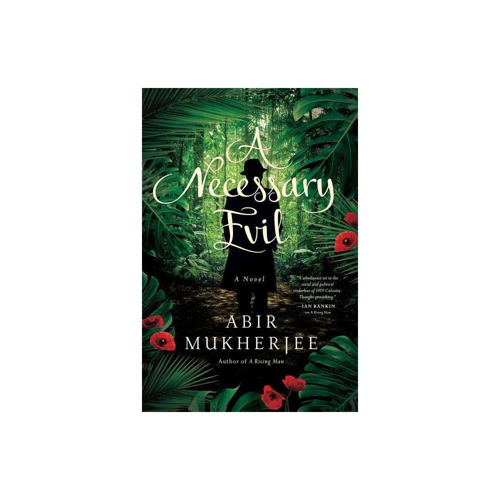 A Necessary Evil Wyndham Banerjee Mysteries By Abir Mukherjee Hardcover