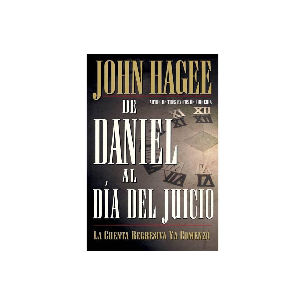 De Daniel Al D A Del Juicio By John Hagee Paperback