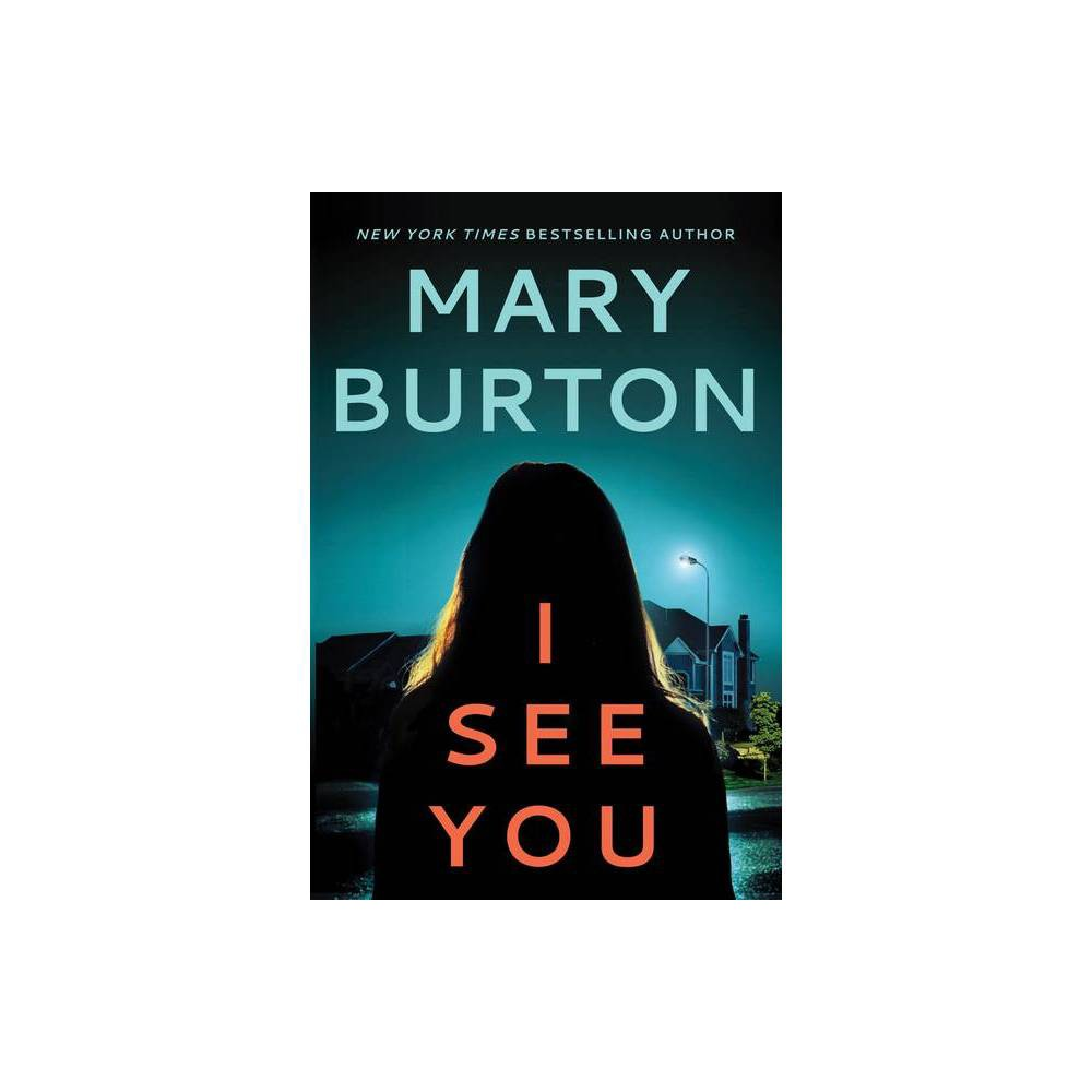 I See You Criminal Profiler Novel By Mary Burton Paperback