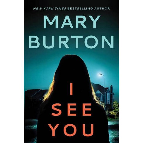 I See You - (Criminal Profiler Novel) by  Mary Burton (Paperback) - image 1 of 1