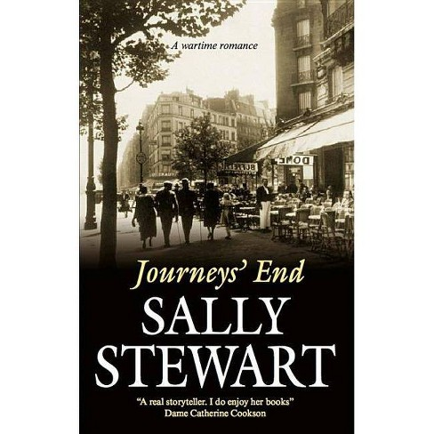 Journeys' End - by  Sally Stewart (Hardcover) - image 1 of 1