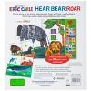 World of Eric Carle, Hear Bear Roar 30 Animal Sound Board Book - image 4 of 4