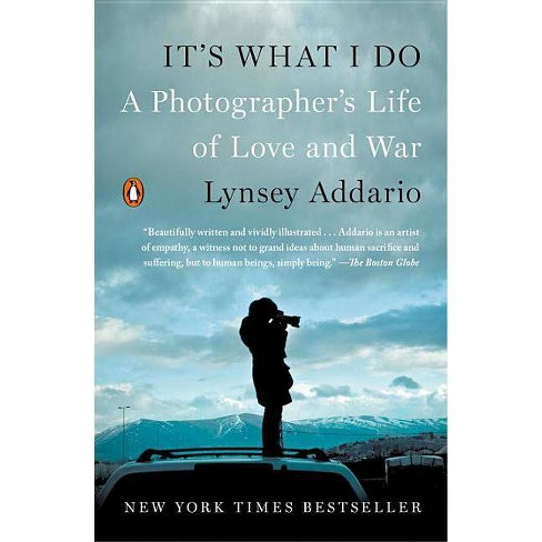It's What I Do - by  Lynsey Addario (Paperback) - image 1 of 1