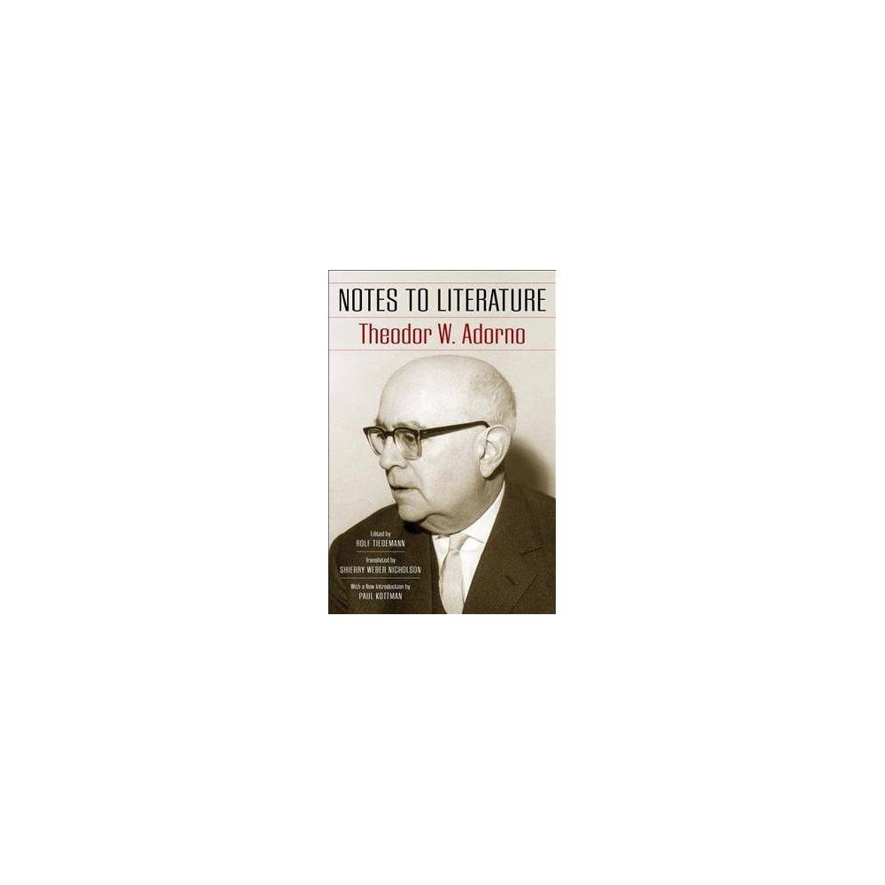 Notes to Literature - Combined by Theodor W. Adorno (Paperback)