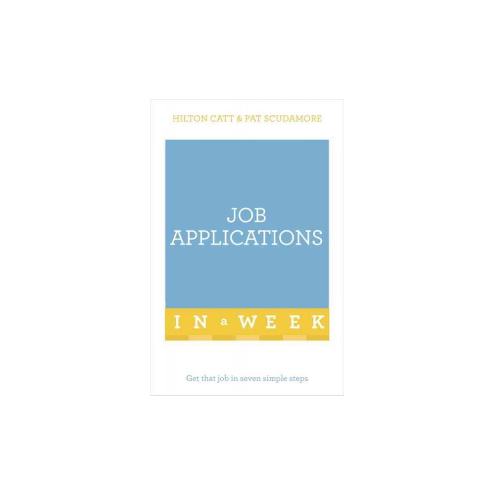 Teach Yourself Job Applications in a Week (Paperback) (Patricia Scudamore)