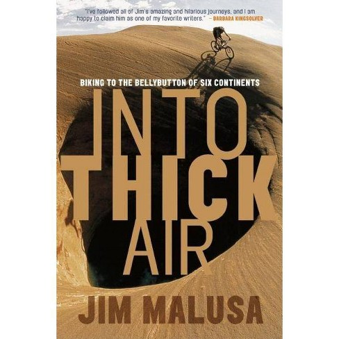 Into Thick Air - by  Jim Malusa (Paperback) - image 1 of 1