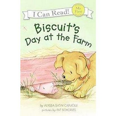 Biscuit's Day at the Farm ( Biscuit)(Reprint)(Paperback)by Alyssa Satin Capucilli