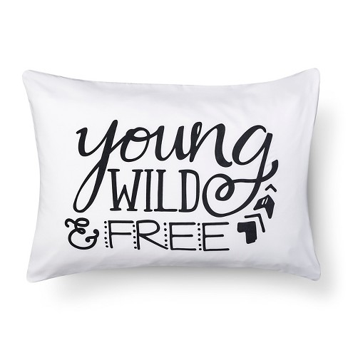 Young Wild & Free Standard Pillowcase - White - Pillowfort™ - image 1 of 2