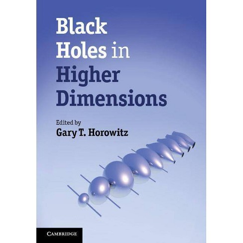 Black Holes in Higher Dimensions - (Hardcover) - image 1 of 1