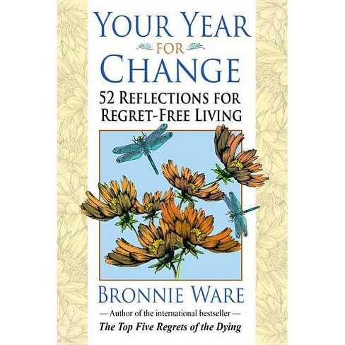 Your Year for Change - by  Bronnie Ware (Paperback) - image 1 of 1