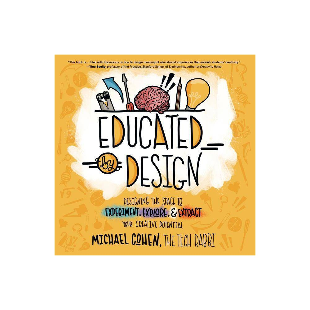 Educated By Design By Michael Cohen Paperback
