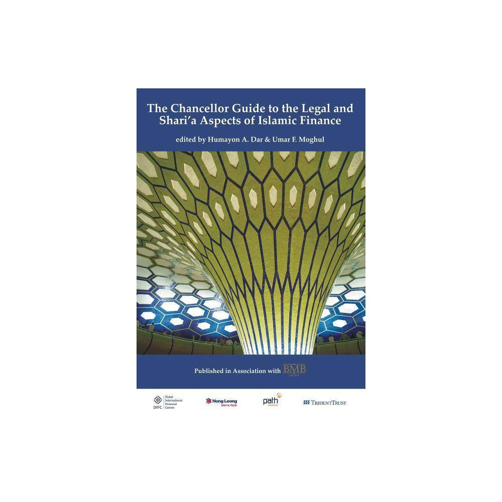 Chancellor Guide to the Legal and Shari'a Aspects of Islamic Finance - (Paperback)