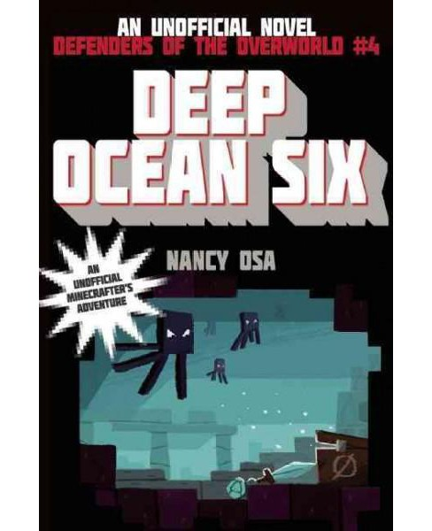 Deep Ocean Six (Paperback) (Nancy Osa) - image 1 of 1
