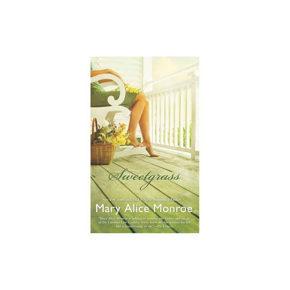 Sweetgrass By Mary Alice Monroe Paperback