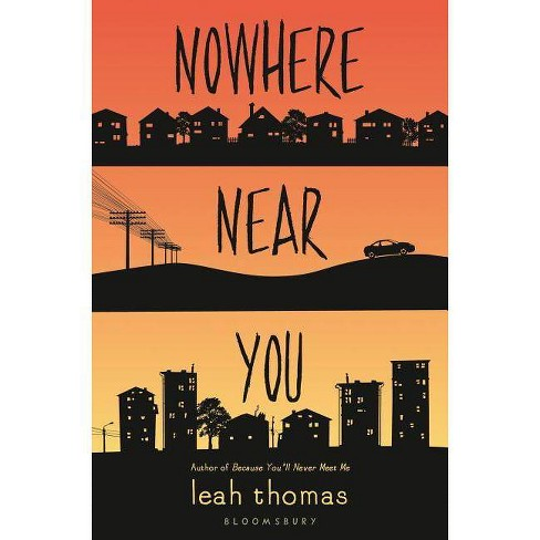 Nowhere Near You - by  Leah Thomas (Hardcover) - image 1 of 1