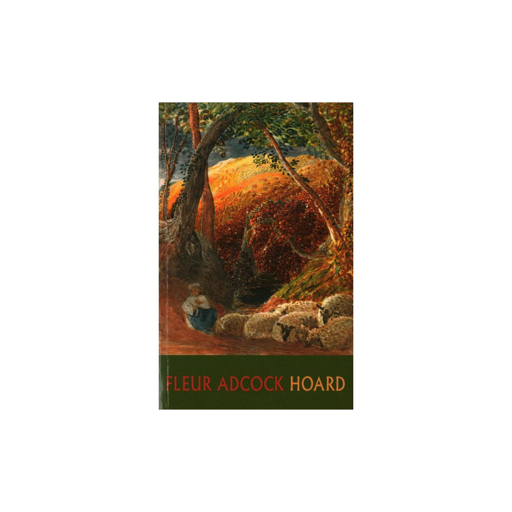 Hoard - by Fleur Adcock (Paperback)