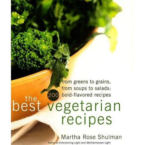 The Best Vegetarian Recipes - by  Martha R Shulman (Hardcover) - image 1 of 1