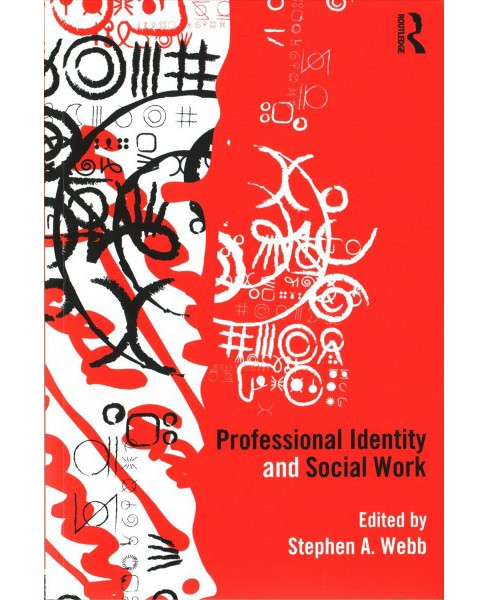 Professional Identity and Social Work (Paperback) - image 1 of 1