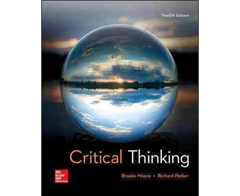 Critical Thinking (Paperback) (Brooke Noel Moore & Richard Parker) - image 1 of 1