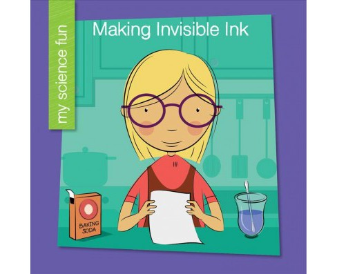 Making Invisible Ink (Paperback) (Brooke Rowe) - image 1 of 1