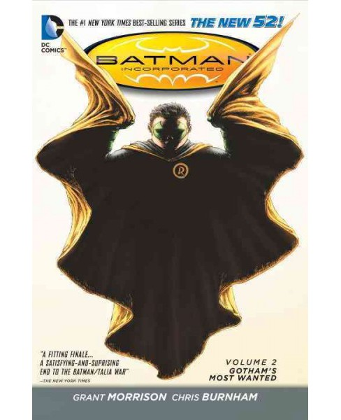 Batman Incorporated 2 : Gotham's Most Wanted, The New 52 (Paperback) (Grant Morrison) - image 1 of 1