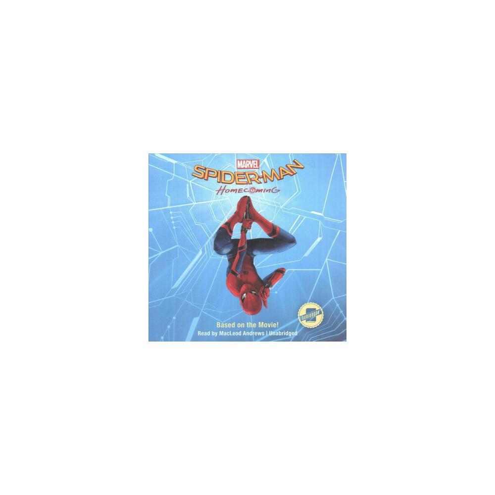Spider-Man Homecoming (Unabridged) (CD/Spoken Word)