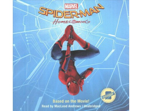 Spider-Man Homecoming (Unabridged) (CD/Spoken Word) - image 1 of 1