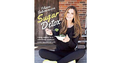 Sugar Detox (Hardcover) (Filippa Salomonsson) - image 1 of 1