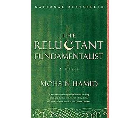 Reluctant Fundamentalist (Reprint) (Paperback) (Mohsin Hamid) - image 1 of 1
