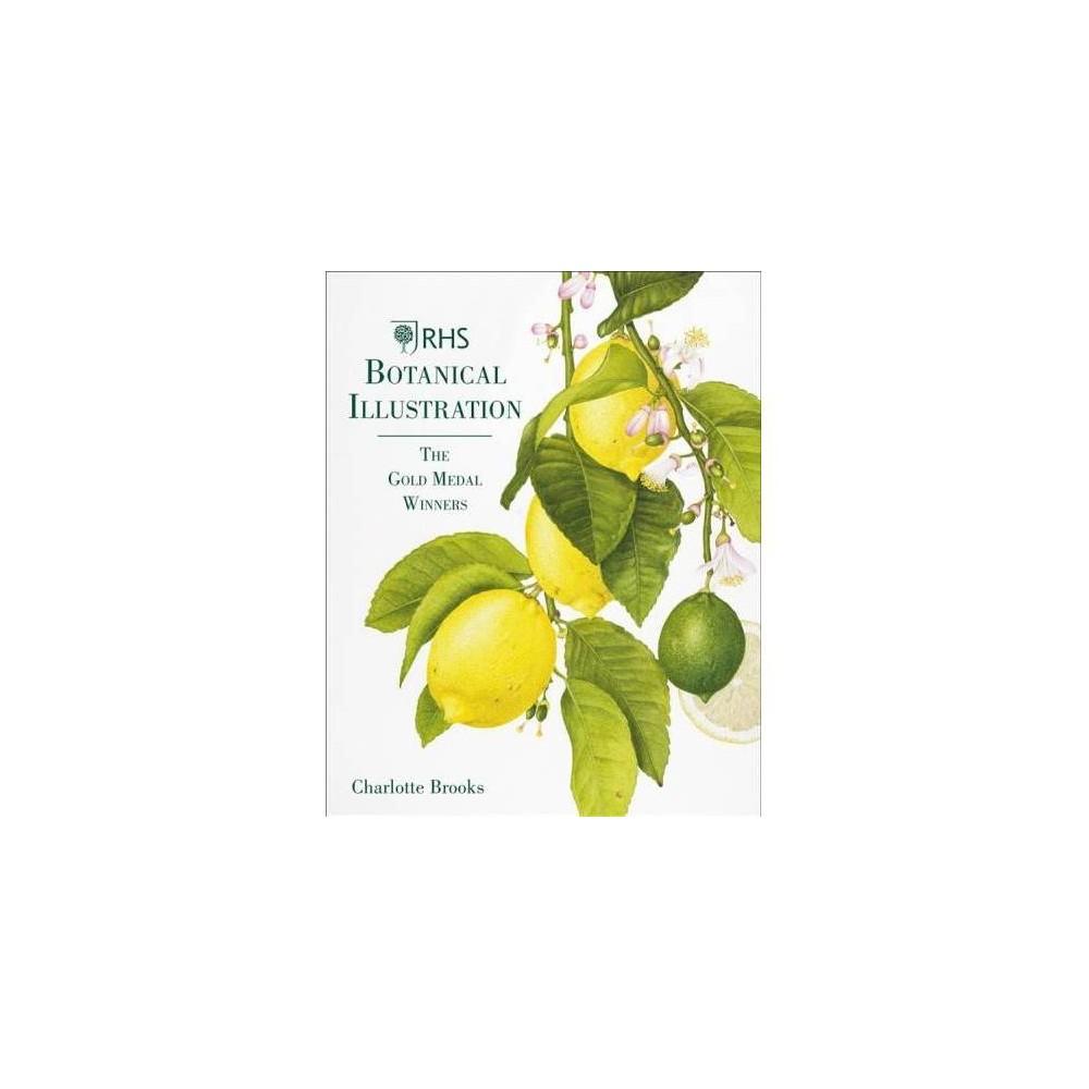 Rhs Botanical Illustration - by Charlotte Brooks (Hardcover)