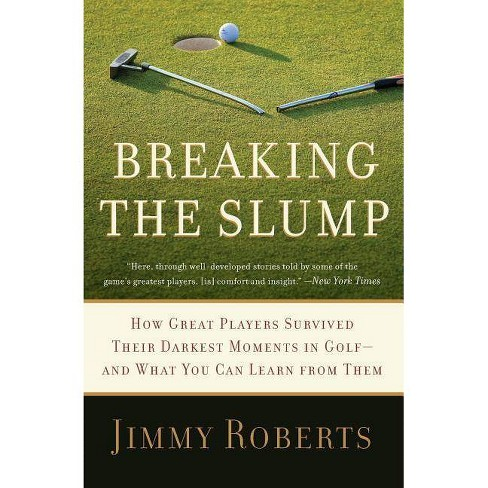 Breaking the Slump - by  Jimmy Roberts (Paperback) - image 1 of 1