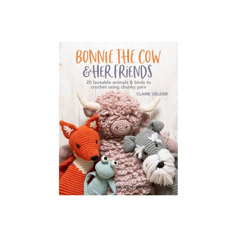 Bonnie The Cow Her Friends By Claire Gelder Paperback