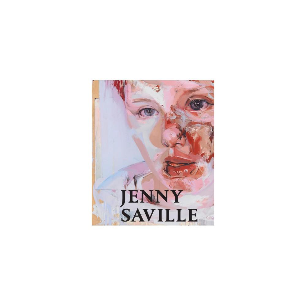 Jenny Saville - by Richard Calvocoressi & Mark Stevens (Hardcover)