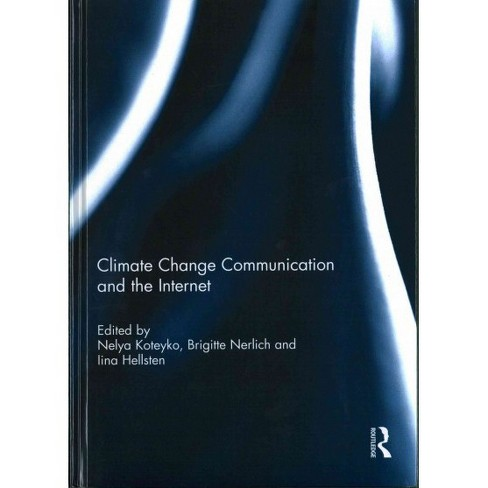 Climate Change Communication and the Internet (Hardcover) - image 1 of 1