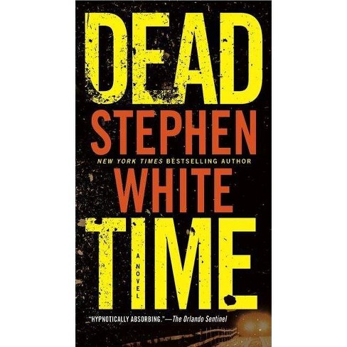 Dead Time - (Alan Gregory) by  Stephen White (Paperback) - image 1 of 1