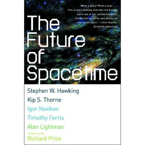 The Future of Spacetime - (Paperback) - image 1 of 1