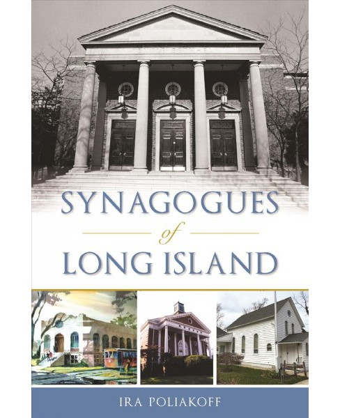 Synagogues of Long Island -  (Landmarks) by Ira Poliakoff (Paperback) - image 1 of 1