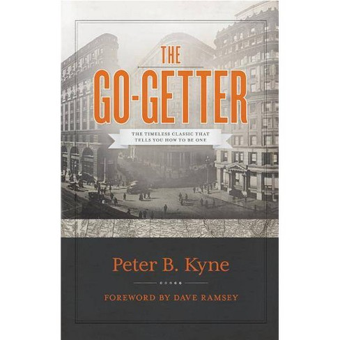 The Go-Getter - by  Peter Kyne (Hardcover) - image 1 of 1