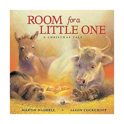 Room For A Little One A Christmas Tale Hardcover Martin Waddell