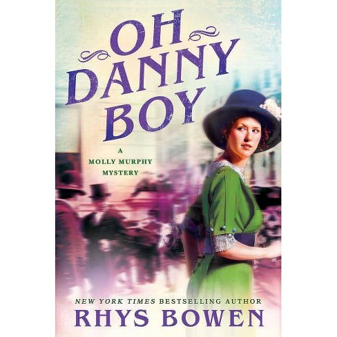 Oh Danny Boy - (Molly Murphy Mysteries) by  Rhys Bowen (Paperback) - image 1 of 1