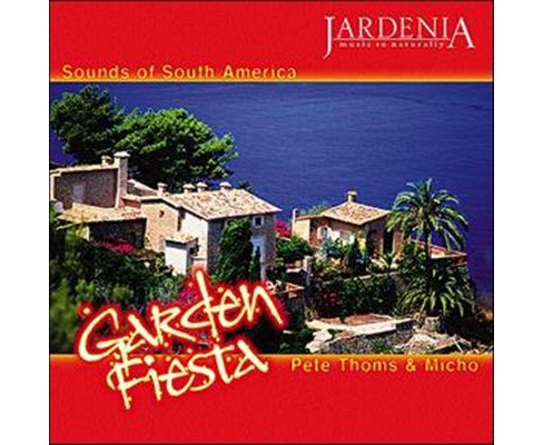 Micho And Pet Thoms - Garden Fiesta (CD) - image 1 of 1