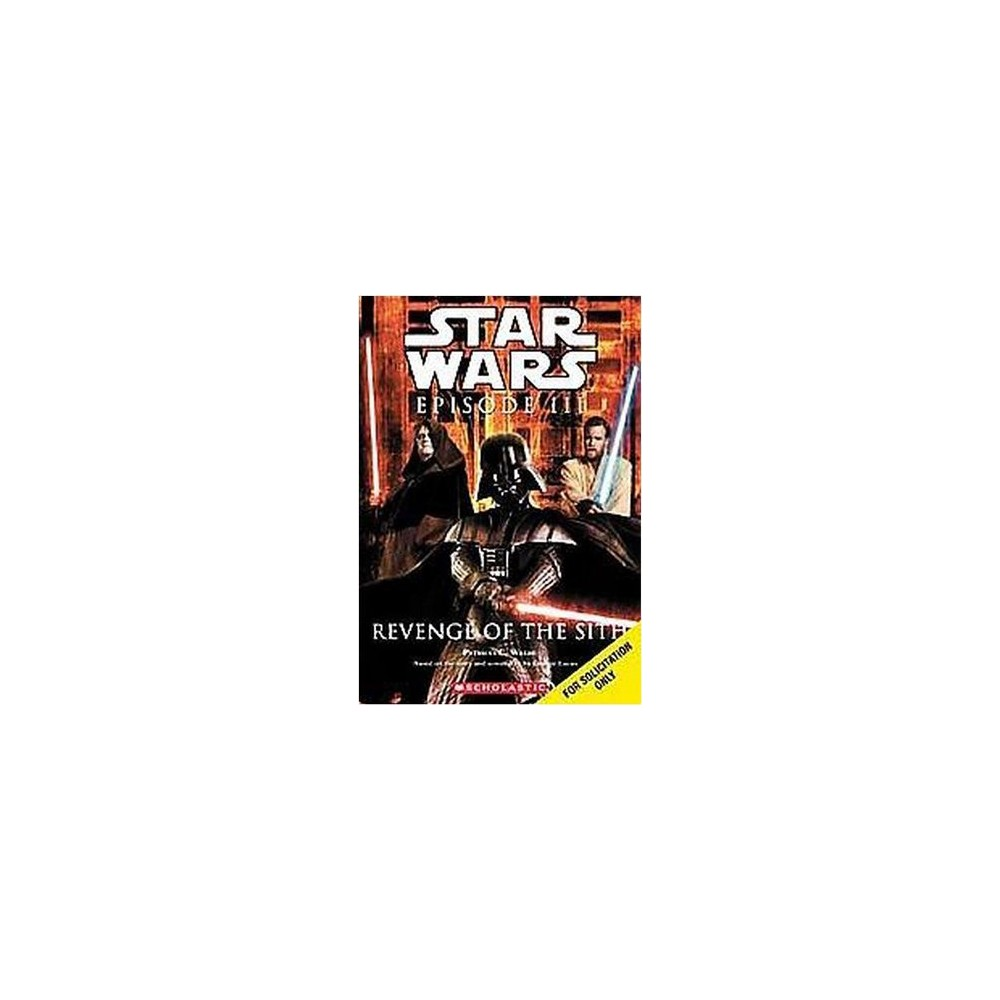 Star Wars Episode Iii Revenge Of The Sith (Paperback) (Patricia C. Wrede)