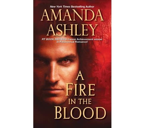 Fire in the Blood (Paperback) (Amanda Ashley) - image 1 of 1