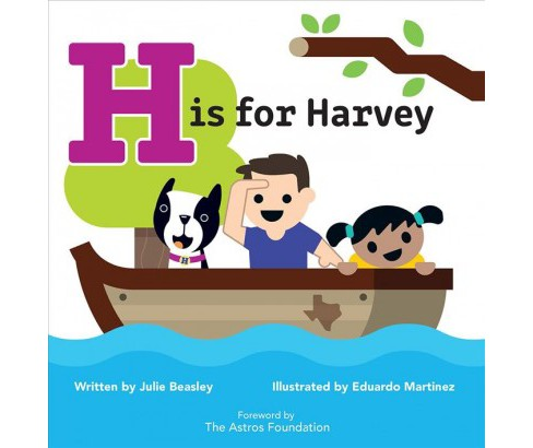 H Is for Harvey -  by Julie Beasley (Hardcover) - image 1 of 1