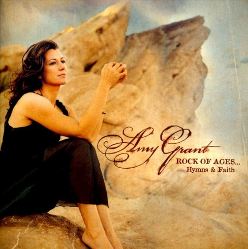 Amy grant - Rock of ages hymns & faith (CD) - image 1 of 1