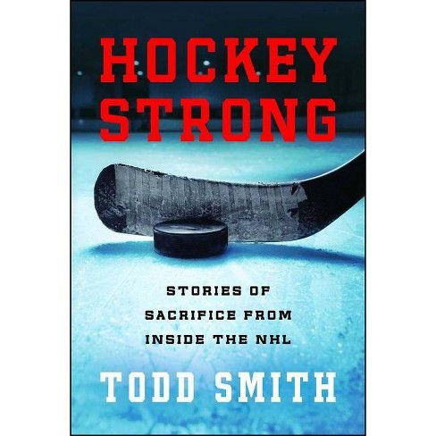 Hockey Strong - by  Todd Smith (Paperback) - image 1 of 1