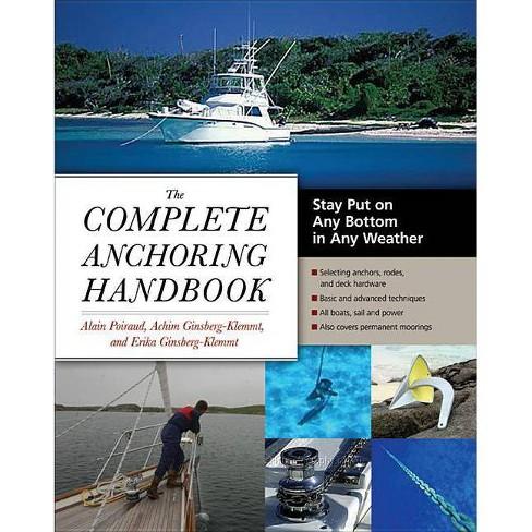 The Complete Anchoring Handbook - by  Alain Poiraud & Achim Ginsberg-Klemmt & Erika Ginsberg-Klemmt - image 1 of 1