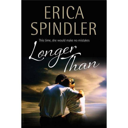 Longer Than - by  Erica Spindler (Hardcover) - image 1 of 1